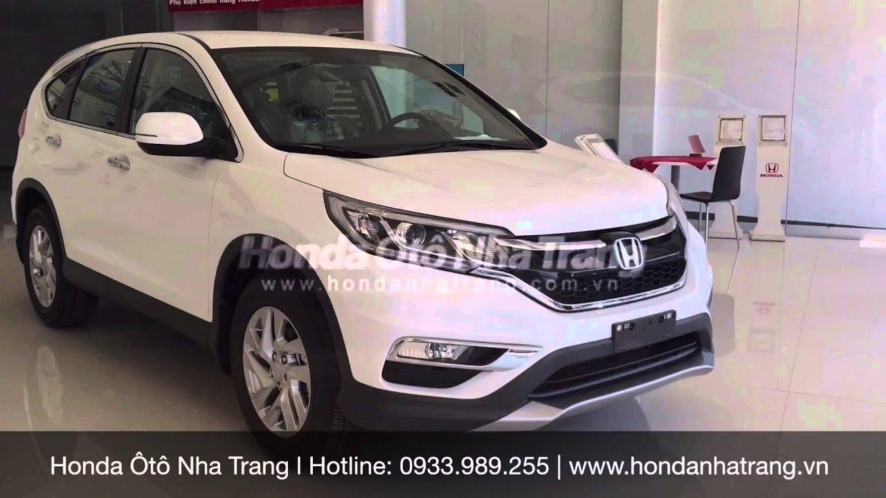 [Honda Ôtô Nha Trang] Chi tiết Honda CR-V 2.0 AT 2016 tại đại lý HNT