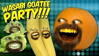 Annoying Orange - Wasabi Goatee Party!!! (ft Wassabi Productions)