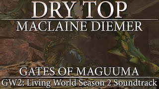 "Guild Wars 2: Living World Season 2 Soundtrack - ""Dry Top"""