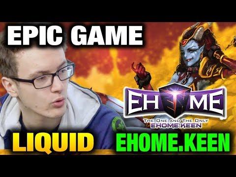 Team Liquid VS EHOME.KEEN - EPIC INTENSE LEGENDARY Game 1 Dota 2