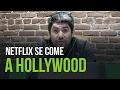 Netflix y Amazon se comen a Hollywood