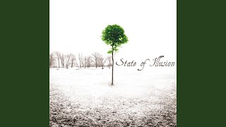 Watch State Of Illusion Reach The End video