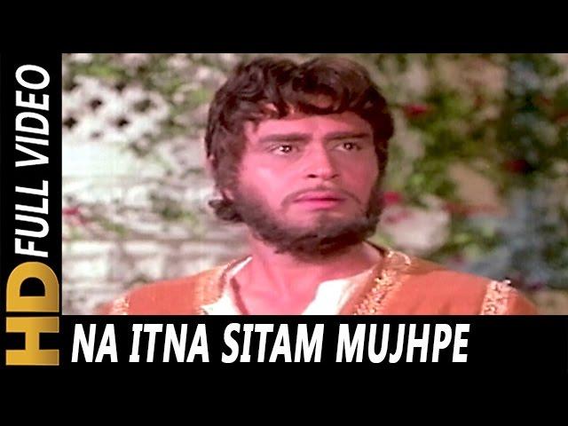 Na Itna Sitam Mujhpe Dhaya Karo