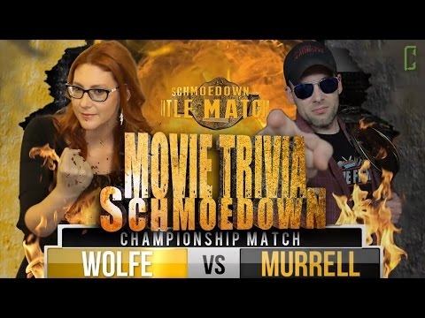 Movie Trivia Schmoedown Championship Match - Clarke Wolfe Vs Dan Murrell