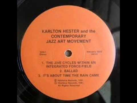 KARLTON HESTER AND THE CONTEMPORARY JAZZ ART MOVEMENT-Felicitous circus