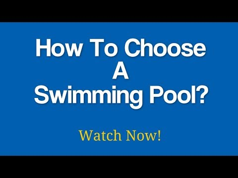 Affordable Pool Builders Sacramento - How To Choose A Swimming Pool