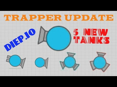 NEW DIEP.IO TRAPPER CLASS UPDATE!! // ALL NEW TANKS INCLUDED