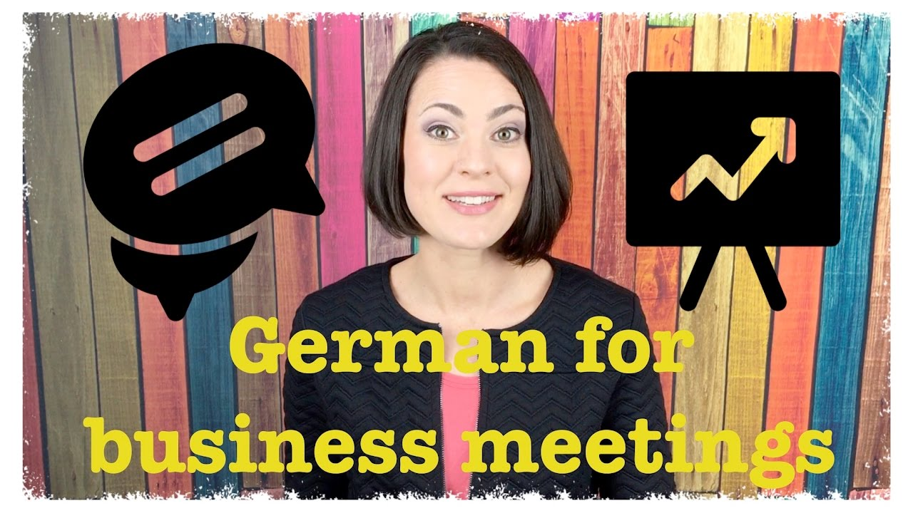 Real German For Business Travelers 5 Phrases For Business Meetings