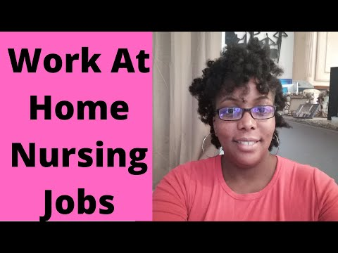 Work At Home Nursing Jobs