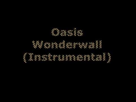 Oasis - Wonderwall (Instrumental)
