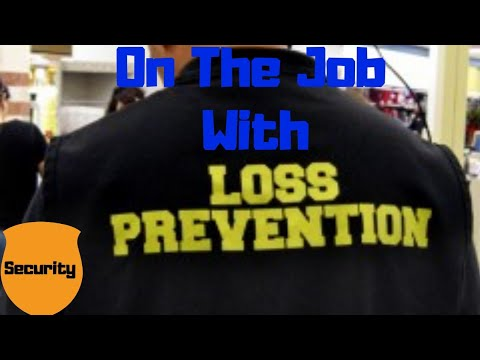 loss-prevention:-on-the-job
