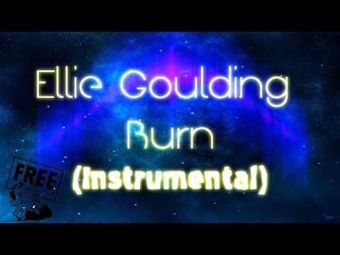 NO COPYRIGHT ║◄ Ellie Goulding BURN [Instrumental] ►
