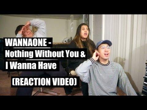 WANNAONE - Nothing Without You & 갖고싶어 || Reaction Video (THEY LOOK SO GOOD YALL)