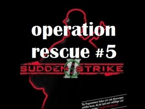Sudden Strike II ➸ operation rescue #5 |