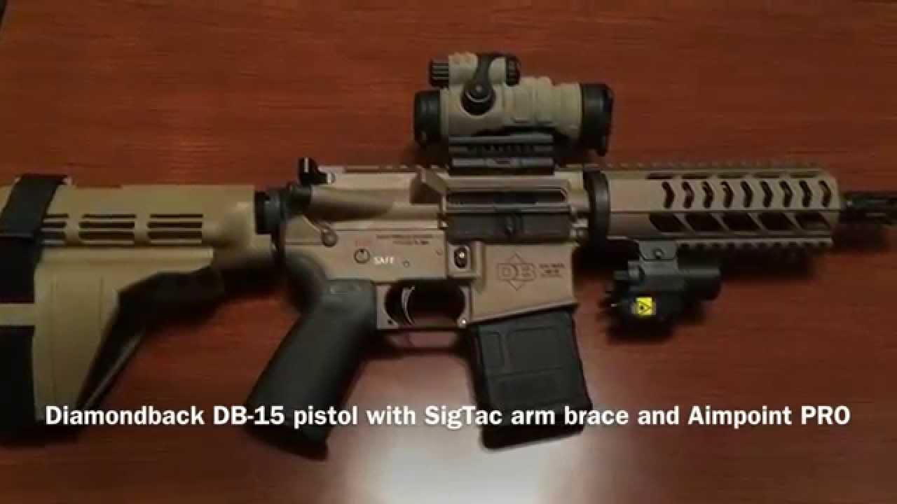Diamondback Ar 15 Pistol With Sigtac Arm Brace Youtube