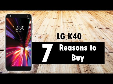 7 Reasons To Buy The LG K40