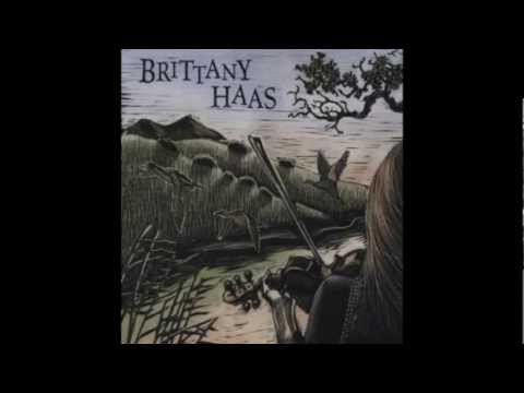 Brittany Haas - Dry and Dusty