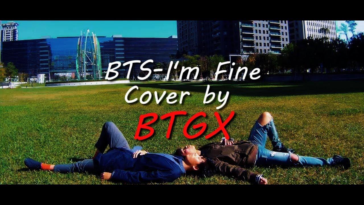 BTS(방탄소년단)-I'm Fine cover by【BTGX】Form TAIWAN