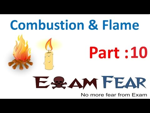 Chemistry Combustion & Flame Part 10 (Flames) Class 8  VIII
