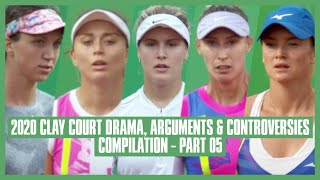Tennis Clay Court Drama 2020 | Part 05 | Was I Talking to You?! Keep Your Mouth Shut!
