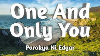 YOUR SONG (one and only you) - Parokya ni Edgar (Karaoke)