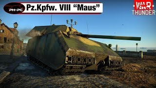 War Thunder - Pz. Kpfw. VIII Maus /// Gameplay German/Deutsch