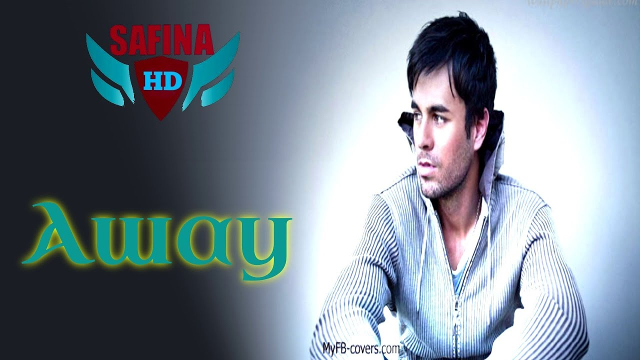 Enrique Iglesias - Away with Lyrics / مترجمة - YouTube