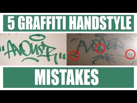 5 Graffiti Handstyle Mistakes