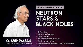 Neutron Stars and Black Holes (Lecture - 04: The Interior of Neutron Stars) by G Srinivasan