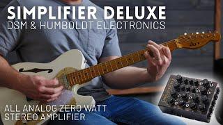 Simplifier Deluxe - DSM & Humboldt Electronics - First look and demo