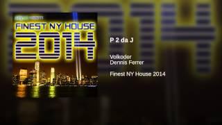 P 2 da J (Volkoder Remix)