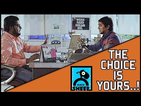 THE CHOICE IS YOURS  BLACK SHEEP  TVF PITCHERS IN TAMIL