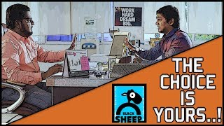 THE CHOICE IS YOURS | BLACK SHEEP | TVF PITCHERS IN TAMIL