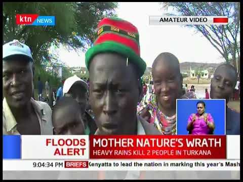 Mother Nature\'s Wrath: Heavy rains kills 2 people in Turkana