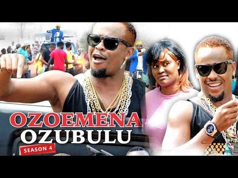 2017 Latest Nigerian Nollywood Movies - Ozoemena Ozubulu 4