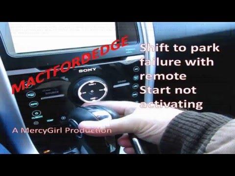 2011 Ford Edge shift to park failure no remote start
