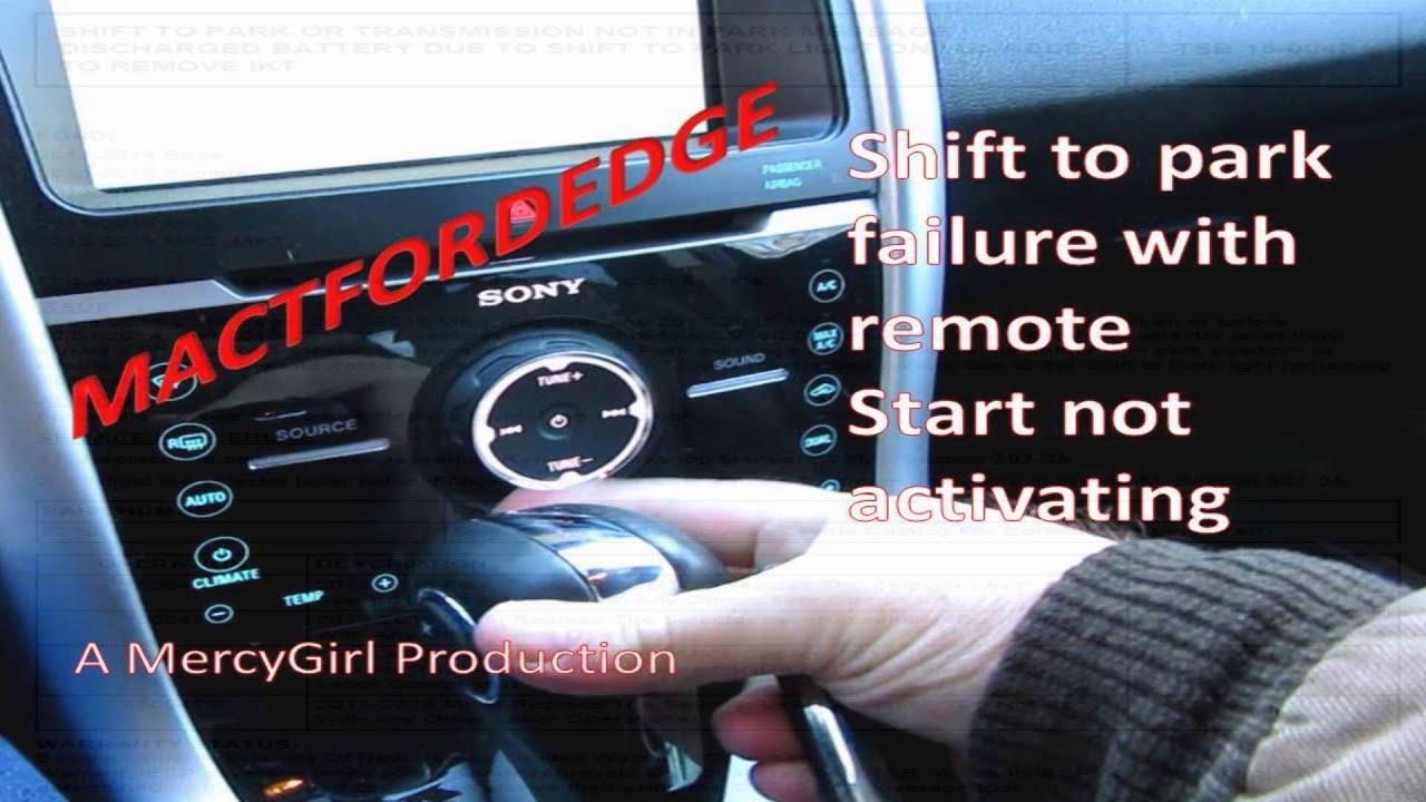 Ford Edge Shift To Park Failure No Remote Start