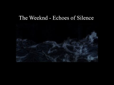 The Weeknd - Echoes of Silence (slowed+effects)