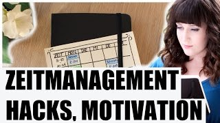 ZEITMANAGEMENT I MOTIVATION, PROKRASTINATION, HACKS