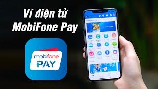 Dùng thử ví điện tử MobiFone Pay: Thanh toán tiện lợi, ưu đãi hàng tháng