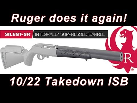Ruger ISB - 10/22 Takedown we all wanted!