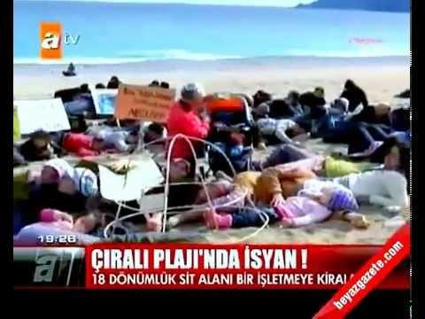 Çıralı Plajı'nda isyan! - ATV Ana...