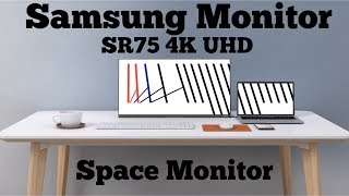 Samsung Space Monitor || SR75 4K UHD Space Monitor || CES 2019