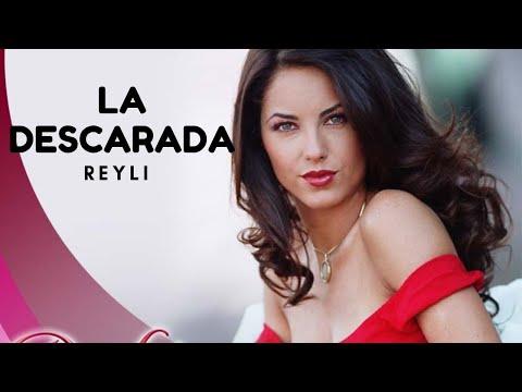 Reyli-La Descarada (Rubi telenovela) LETRA