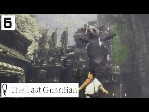 The Last Guardian Gameplay Part 6 - REAL TRUST IS BORN  - Lets Play Walkthrough