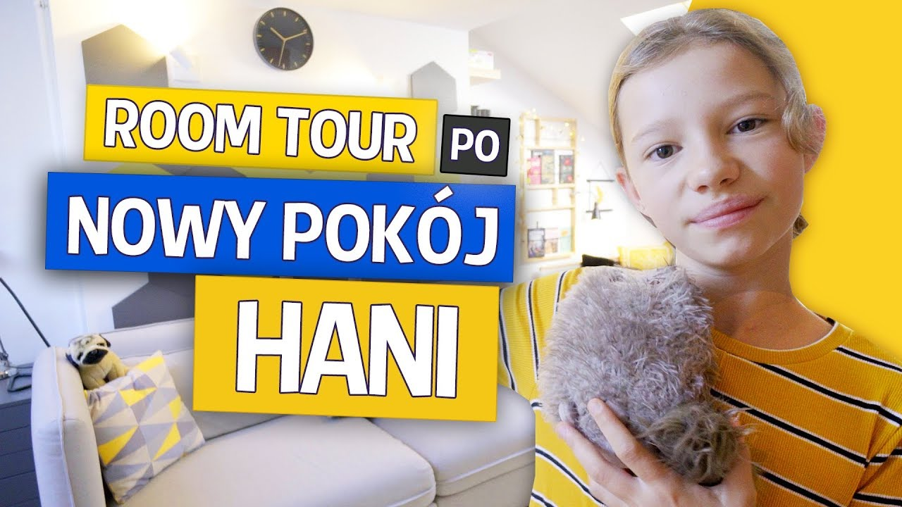 Room Tour po nowym pokoju HANI