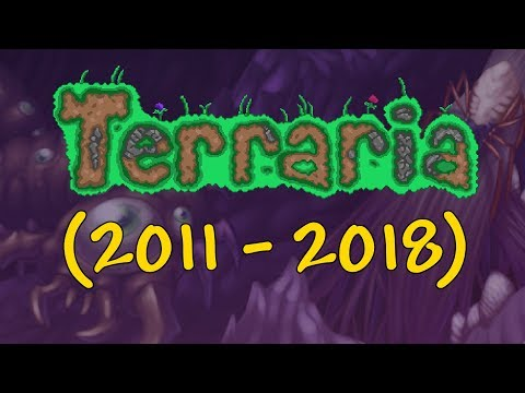 Terraria Complete History 2011 - 2018
