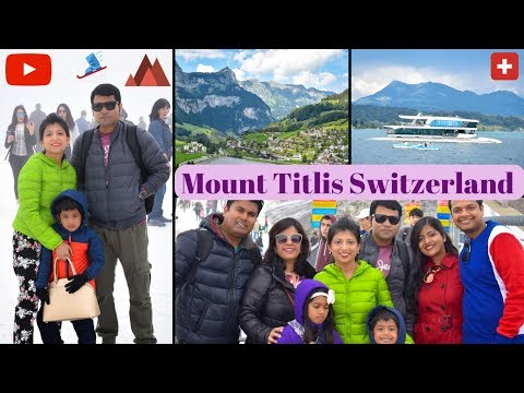Mount Titlis Switzerland || Most Requested Vlog || Europe Travel Vlog #7 || Indian Vlogger /Youtuber