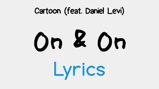 cartoon   on on feat daniel levi lyrics