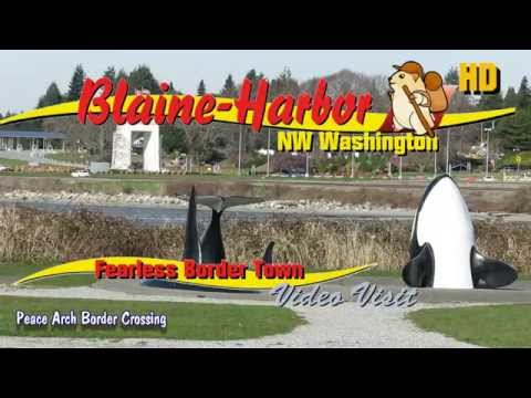 Blaine Washington And Peace Arch Border Crossing HD 1080